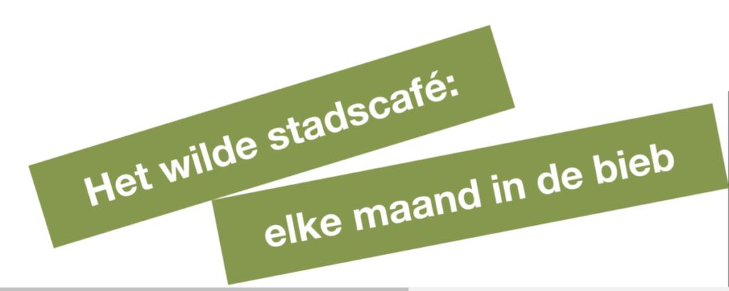 Deze afbeelding heeft een leeg alt-attribuut; de bestandsnaam is WildeStadscafe-banner-1024x410.png